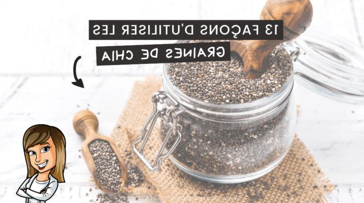 Comment cuisiner les graines de chia